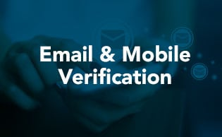 Email & Mobile Verification Checks