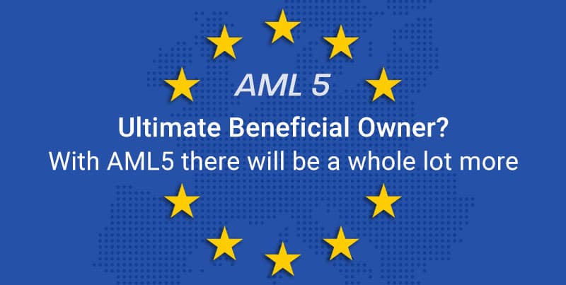 Ultimate Beneficial Owner? With AML5 there will be a whole lot more blog