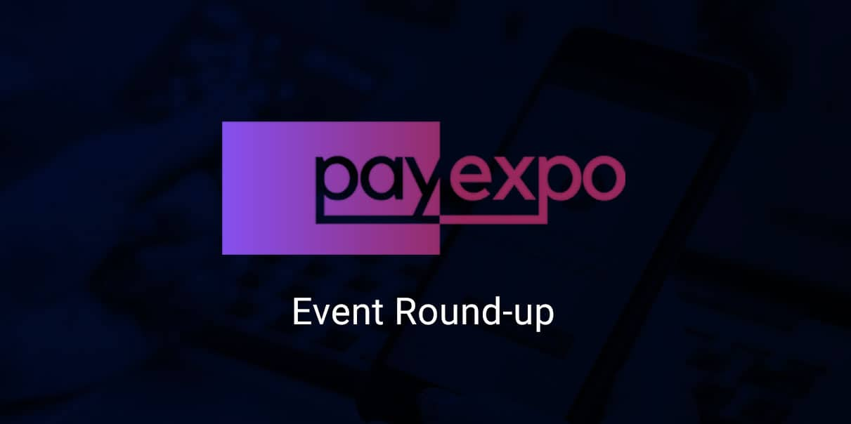 PayExpo was a rollercoaster and here were the highs blog